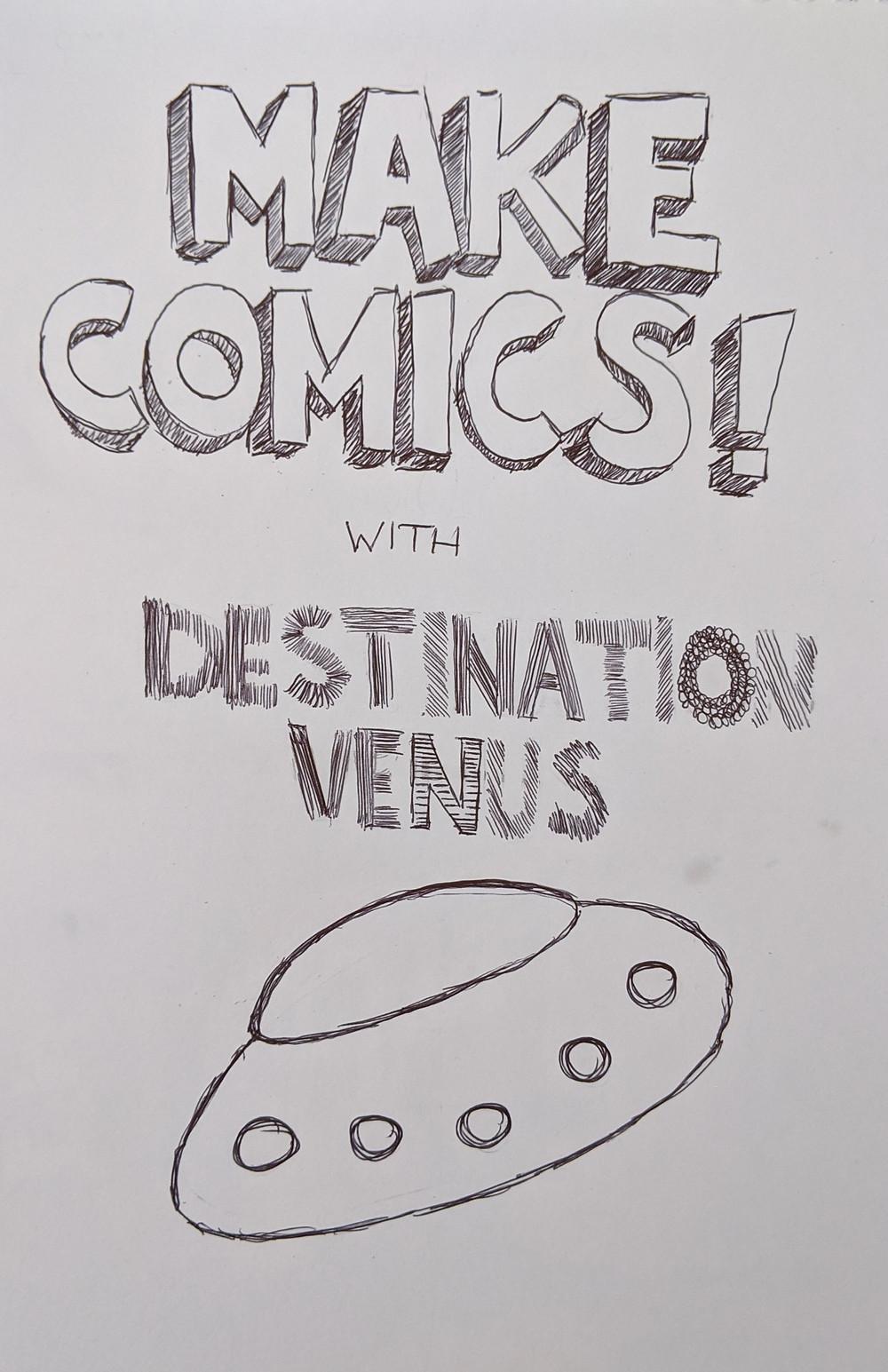 Make comics with Destination Venus logo