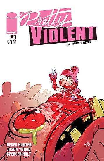 PRETTY VIOLENT #3 (MR)