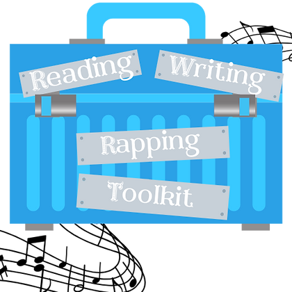 copy of RWR: Reading, Writing, Rapping Toolkit