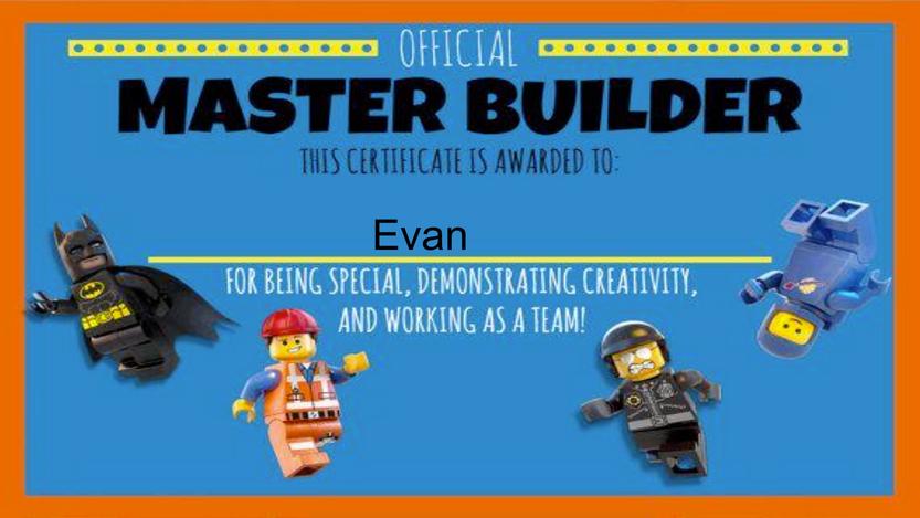 Lego Challenges - Evan's Master Builder Certificate