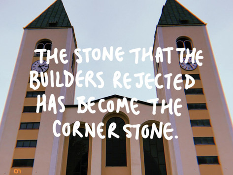 The Rejected Cornerstone