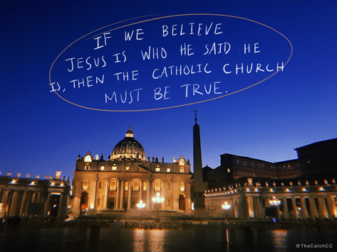 """Why is it Called the """"Catholic"""" Church?"""