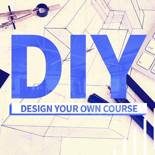 Design Your Own Course
