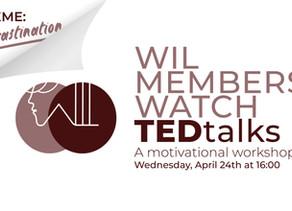 Motivational Workshop: WIL Members watch TED Talks on Procrastination