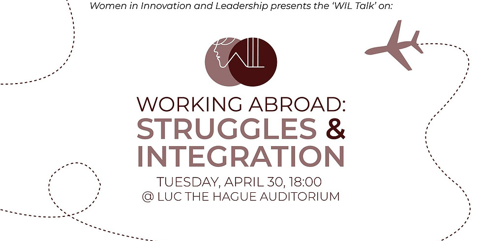 WIL Talk: Working Abroad - Struggles and Integration