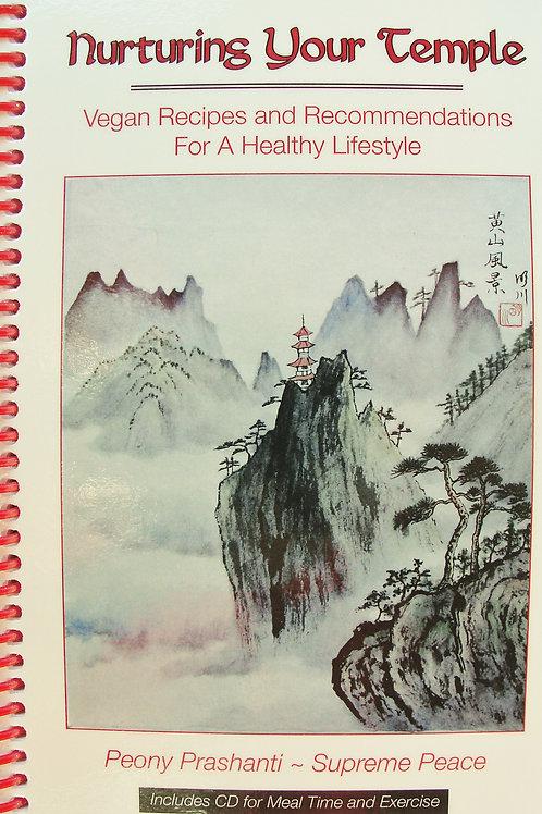 Nurturing Your Temple Vegan Cookbook