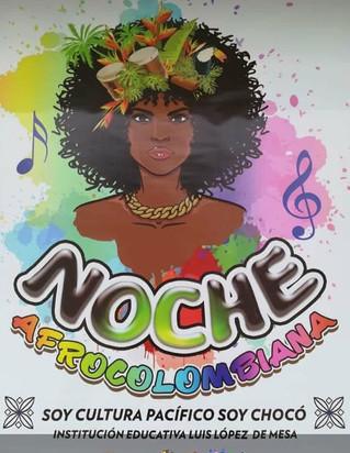 Noche Afrocolombiana, ¡un espacio para celebrar nuestra cultura!