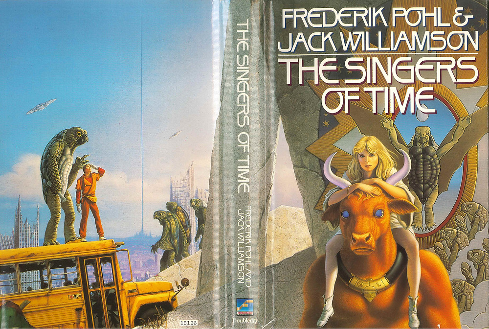 The Singers of Time by Frederik Pohl & Jackson Williamson