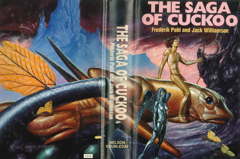 The Saga of Cuckoo by Frederik Pohl & Jackson Williamson, Science Fiction Novel