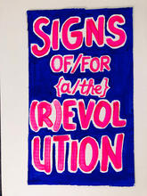 Signs of/for a/the Revolution