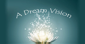 A Dream Vision ~ Connecting The World Through Love & Spiritual Enrichment