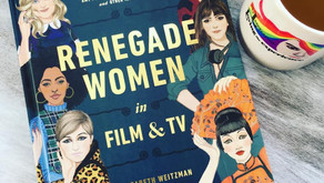 ELIZABETH WEITZMAN BREAKS THE GLASS CEILING WITH HER NEW BOOK - RENEGADE WOMEN IN FILM & TV