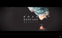 FOAD [TRANQUIL CASCADE]