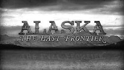 Alaska, the Last Frontier.jpg