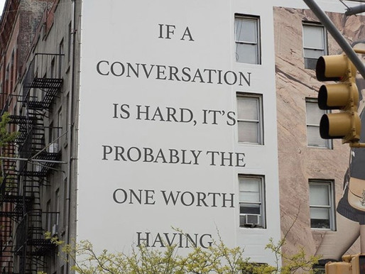 Hard Conversations Are What We Need Right Now