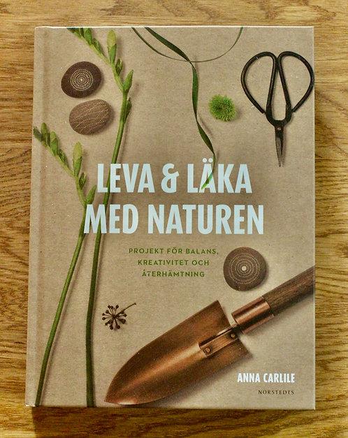 Leva & läka med naturen - projekt för balans, kreativitet och återhämtning