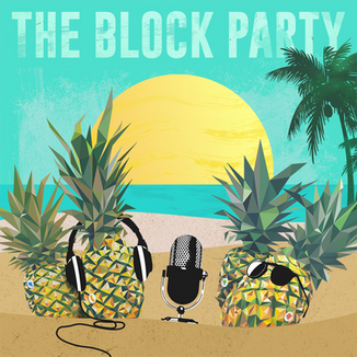 THE BLOCK PARTY — PODCAST COVER