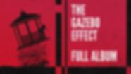 The Gazebo Effect thumbnail.png