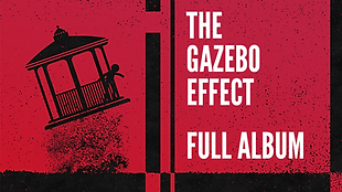 The Gazebo Effect thumbnail.png