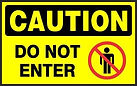 Caution Safety Signs - Do Not Enter