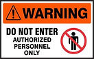 Warning Safety Signs - Do not Enter