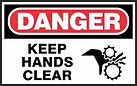 Danger Safety Signs - keep hands clear