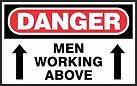 Danger Safety Signs - Men working above