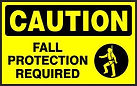 Caution  Safety Signs - Fall protection required