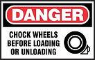 Danger Safety Signs - Chock Wheels