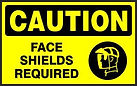Caution Safety Sign - Face Shields Required