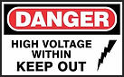 Danger Safety Sign - high voltage keep out