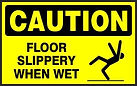 Caution Safety Sign - Floor slippery when wet