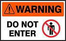 Warning Safety Sign - Do Not Enter