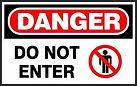 Danger Safety Sign - Do Not Enter