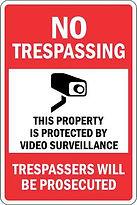 Trespassing - Video Surveillance Signs