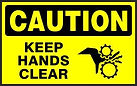 Caution Safety Sign - Keep hands clear