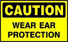 Caution Safety Sign - Wear Ear Protection