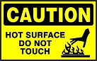 Caution Safety Signs -Hot surface do not touch