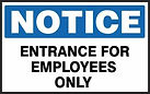 Notice Safety Signs - Entrance for Employees Only
