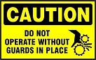 Caution Safety Sign - Do not operate without guards in place
