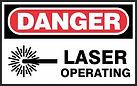 Danger Safety Sign - Laser Operating