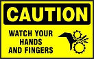 Caution Safety Signs - Watch your hands and Fingers