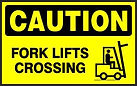 Caution Safety Signs - Fork Lift Crossing