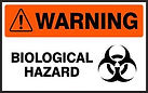Warning Safety Signs - Biological Hazard