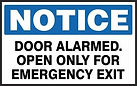 Notice Safety Signs - Door Alarmed Open Only for Emergency Exit
