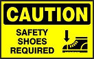 Caution Safety Signs - Safety shoes required