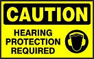 Caution Safety Sign - Hearing Protection Required