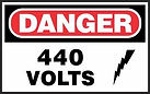 Danger Safety Sign - 440 Volts