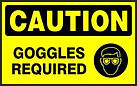 Caution Safety Sign - Googles Required