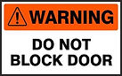 Warning Safety Sign - Do Not Block Door